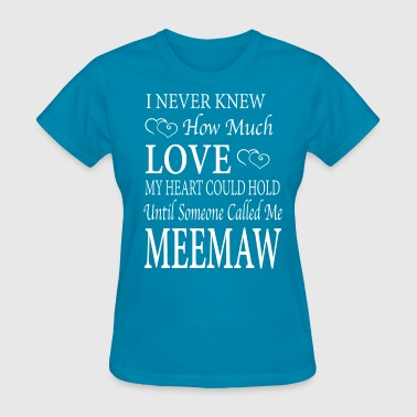Meemaw - Women's T-Shirt