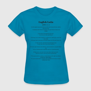 Latin Words Homeschool Latin English John 1 In The Beginning Word God - Women's T-Shirt