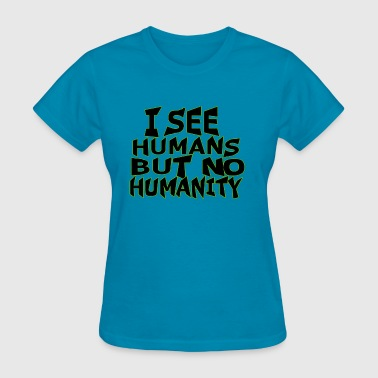 Offroad Quotes Humanity Quote - Women's T-Shirt