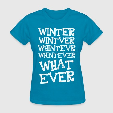 Wintever - Women's T-Shirt
