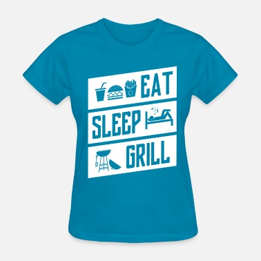 Eat Sleep Sell eat sleep grill - white - Women's T-Shirt