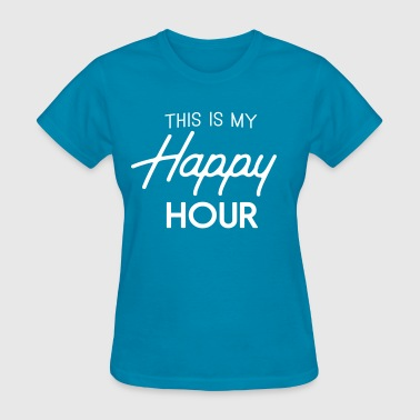 My Happy Hour Is The Gym This is my happy hour - Women's T-Shirt