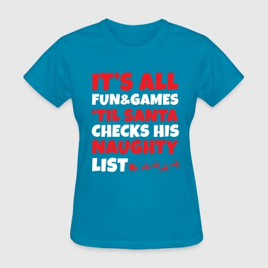 Christmas Gift - It's All Fun Games - Women's T-Shirt