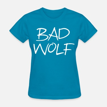 Badass Wolf Bad Wolf - Women's T-Shirt