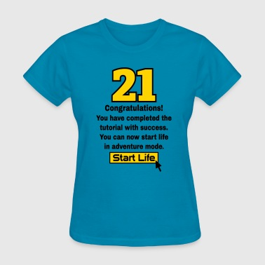21 birthday - Women's T-Shirt