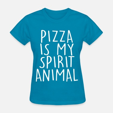 My Spirit Animal Is Pizza Pizza Is My Spirit Animal - Women's T-Shirt