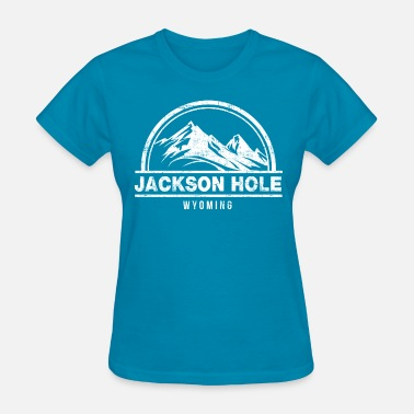 Jackson Hole Wyoming Jackson Hole Wyoming - Women's T-Shirt