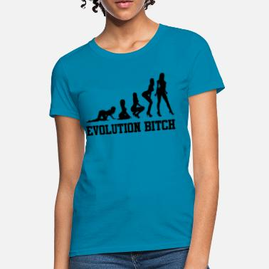Bitch Evolution Evolution bitch - Women's T-Shirt