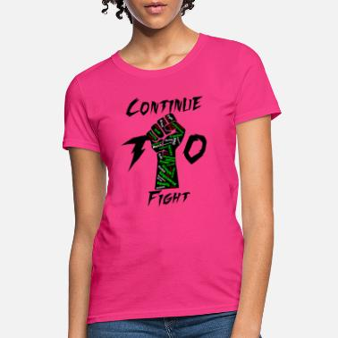 Black Power Continue To Fight - Women's T-Shirt