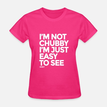 Sex Xxl chubby_easy_to_see - Women's T-Shirt