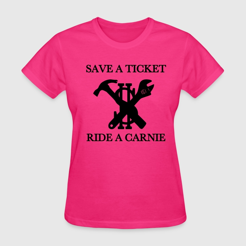 save a ticket ride a carn - Women's T-Shirt