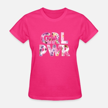 Girl Power Grl Pwr - Women's T-Shirt