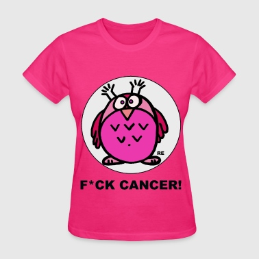 Fuck Cancer Fight Strong Breast Cancer Owl - Women's T-Shirt