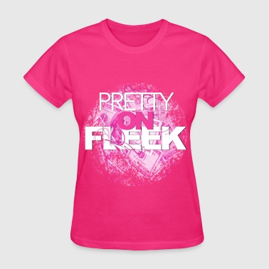 PRETTY ON FLEEK TEE - Women's T-Shirt