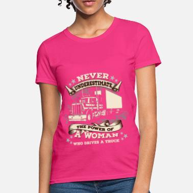 04c87ccd7 Woman Truck Driver Jobs - Women Driver - Women's T-Shirt