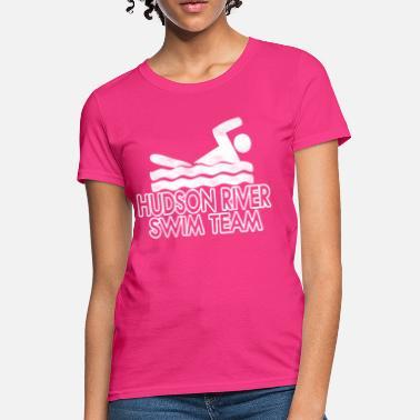Hudson Funny Hudson River Swim Team - Women's T-Shirt