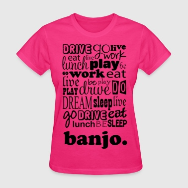 Banjo Player Banjo Gift - Women's T-Shirt