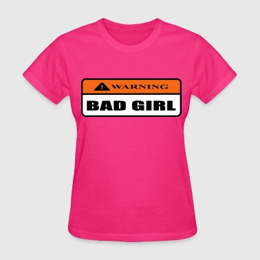 bad girl - Women's T-Shirt