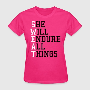 Gym Quotes S.W.E.A.T - Women's T-Shirt