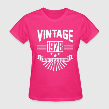 VINTAGE 1978 - Aged To Perfection - Women's T-Shirt