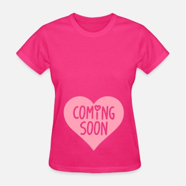 Soon Come Coming Soon - Women's T-Shirt