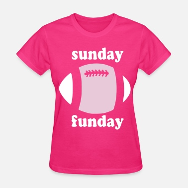 Sunday Stylish Pink Sunday Funday - Women's T-Shirt