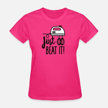 Wife Beater Just beat it (beaters) - Women's T-Shirt