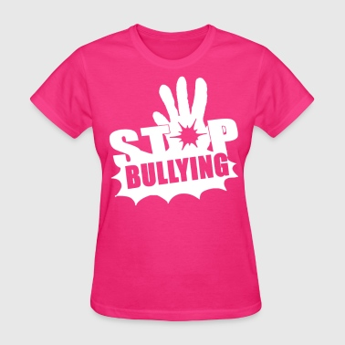 Stop Bullying Limited Shirt - Women's T-Shirt