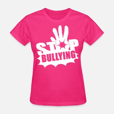 Stop Stop Bullying Limited Shirt - Women's T-Shirt