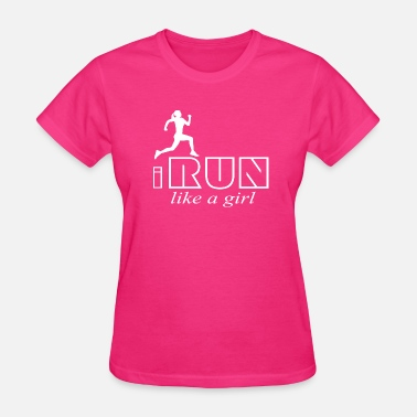 Run Like A Girl I run like a girl - Women's T-Shirt