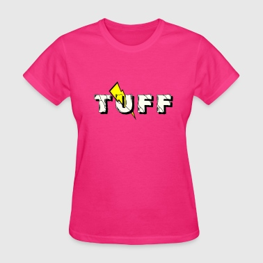 Tuff Tuff Clothing - Women's T-Shirt