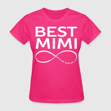 BEST MIMI EVER - Women's T-Shirt