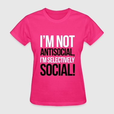 Antisocial - Women's T-Shirt