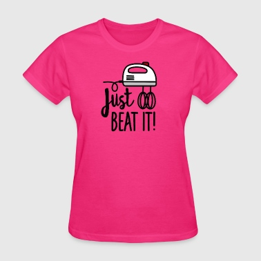Just beat it (beaters) - Women's T-Shirt