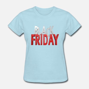 Black friday t-shirts - Women's T-Shirt