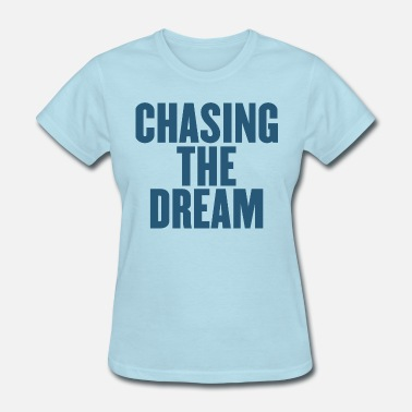 Dream Child Dream Dream Dream - Women's T-Shirt