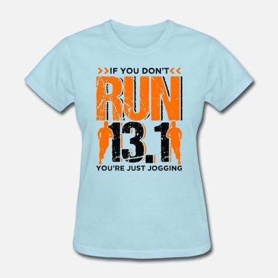 Runner Running Half Marathon Quotes Gift Women\'s T-Shirt ...