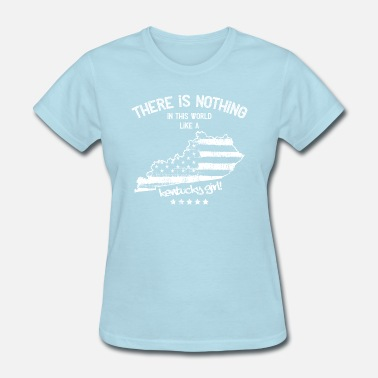 Covington USA: Nothing In Like A Kentucky State Girl Gift - Women's T-Shirt