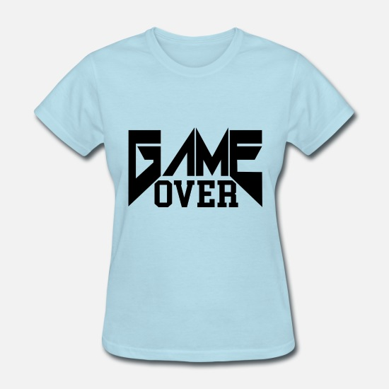 Over T-Shirts - game over - Women's T-Shirt powder blue
