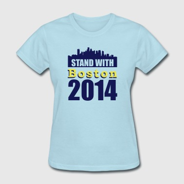 Stand with Boston - Women's T-Shirt