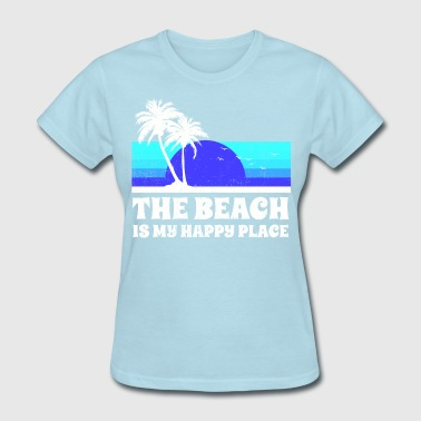 The Beach Happy Place - Women's T-Shirt