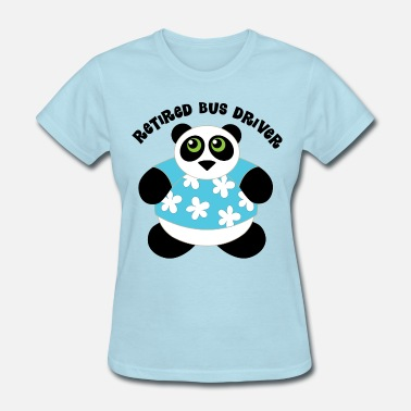 Bus Driver Retirement Retired Bus Driver Gift - Women's T-Shirt