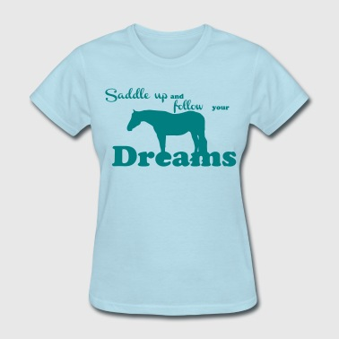 Saddle up - Women's T-Shirt