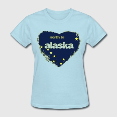 Alaska Love North to Alaska Tee - Women's T-Shirt