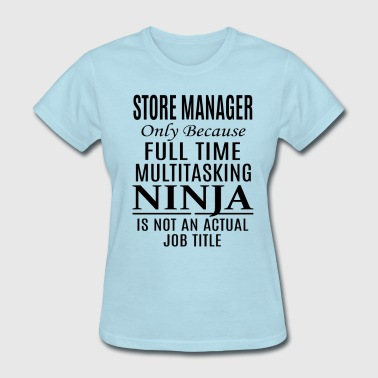 Store Manager - Women's T-Shirt