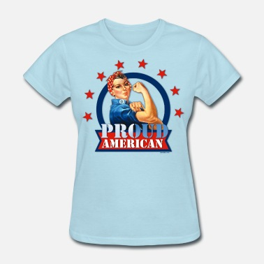 Veterans Day Rosie Riveter Proud American - Women's T-Shirt