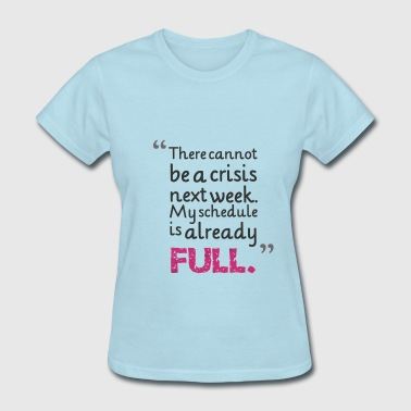 funny humor quotes about life - Women's T-Shirt