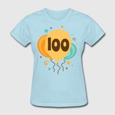 100th Birthday Party Gift - Women's T-Shirt