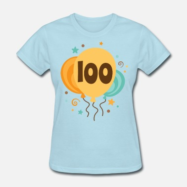 100th Birthday 100th Birthday Party Gift - Women's T-Shirt