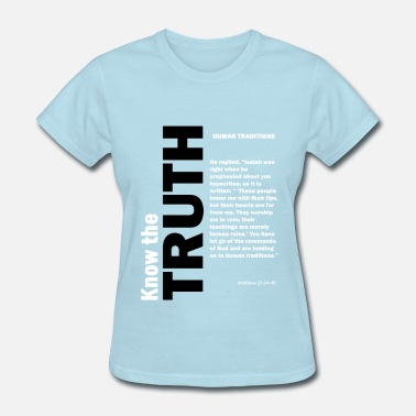 Human Values Human traditions - Women's T-Shirt